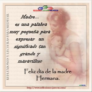 feliz dia de la madre hermana