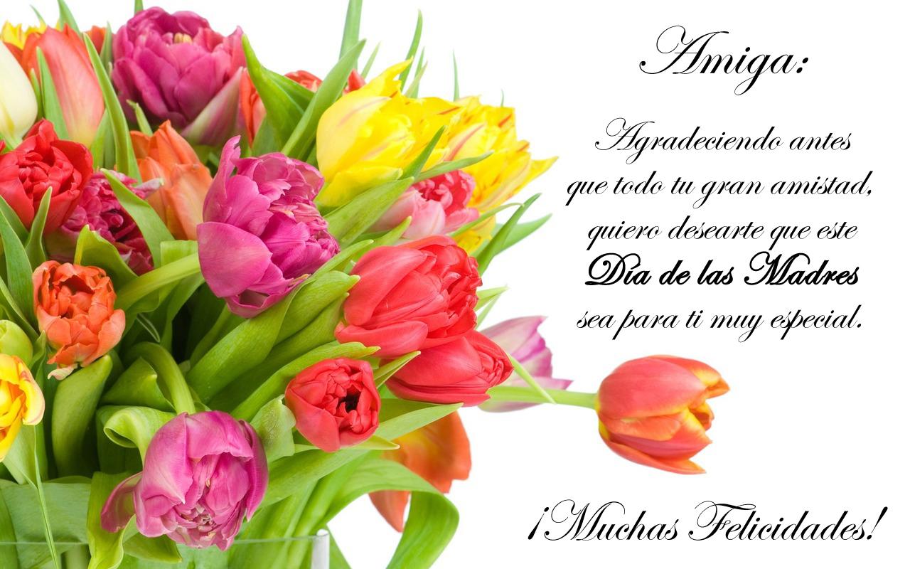 Imágenes De Feliz Día De Las Madres Para Mi Amiga