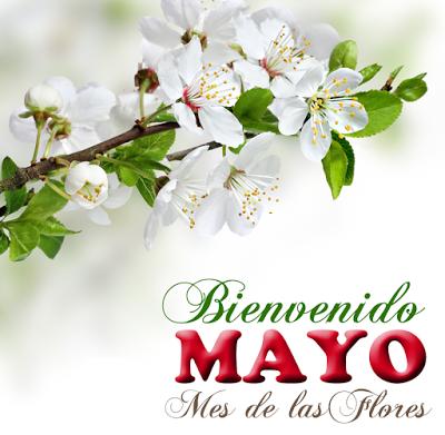 Bienvenido Mayo día de las madres 10 de mayo postales con mensajes 4
