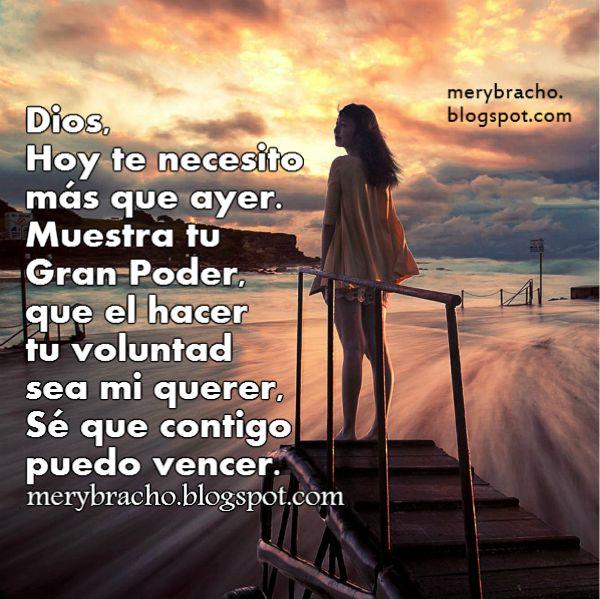Dios te necesito oracion cristiana
