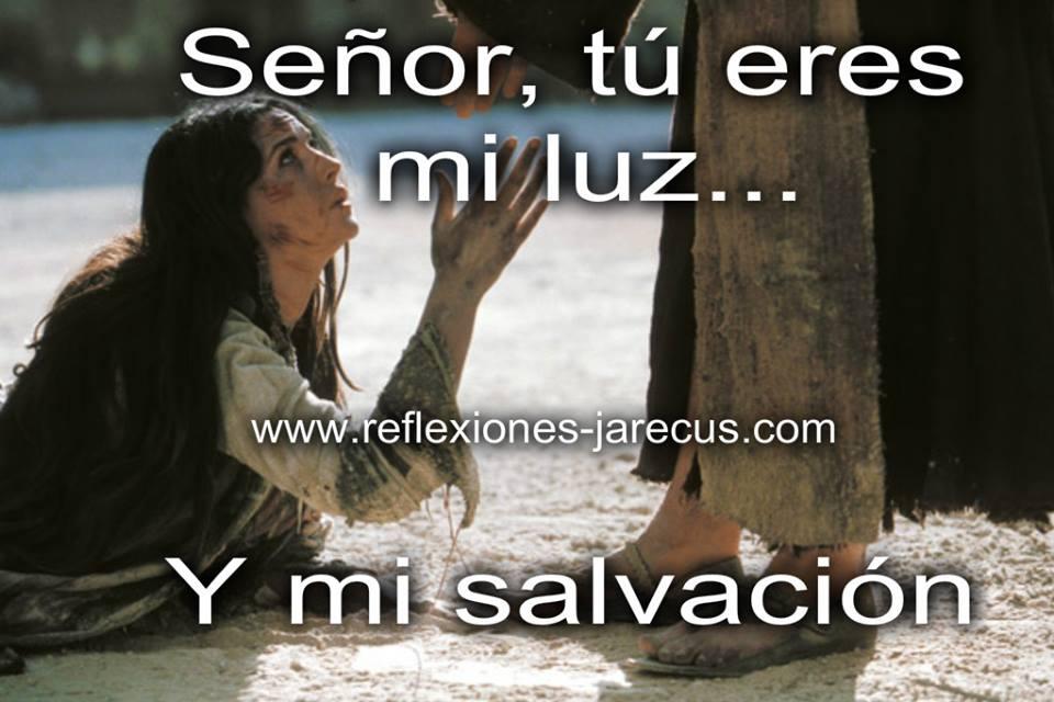 Señor tu eres mi luz y mi salvación