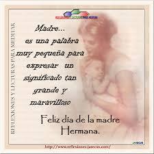 Imágenes De Feliz Día De Las Madres Para Mi Hermana