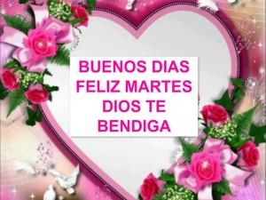 feliz-martes-dios-te-bendiga-feliz-martes3-300x225