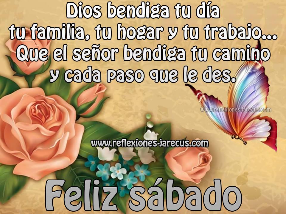 feliz sabado dios bendiga tu día