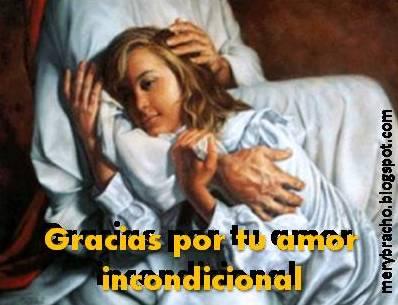 Jesus gracias por tu amor incondicional