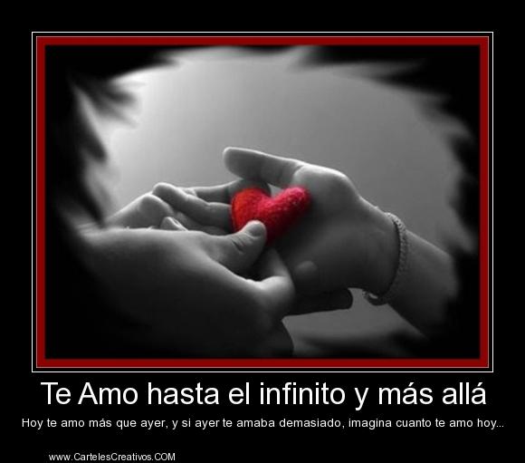 1380927820l-carteles-te-amor-hasta-el-infinito-mas-alla-desmotivacionesdeamor
