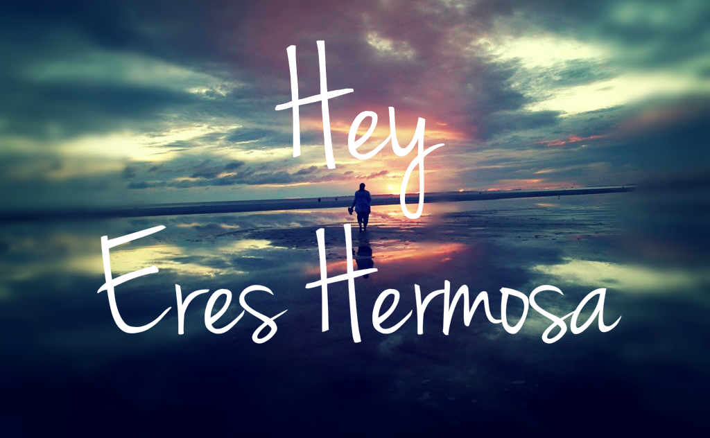 hey_eres_hermosa_by_jedace1-d6fygdd