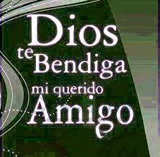 Dios te bendiga amigo