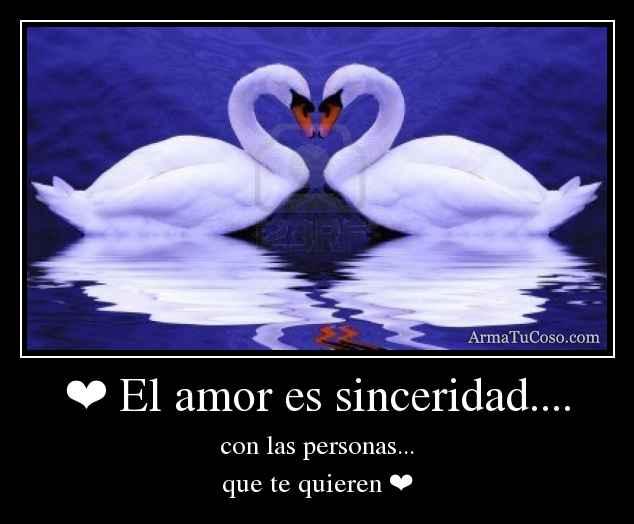 el amor es sinceridad