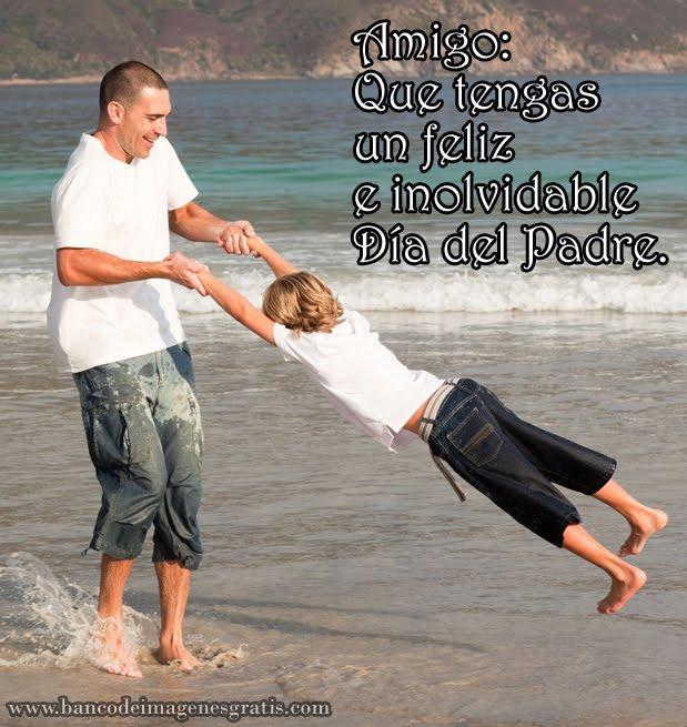 feliz día del padre para mi amigo