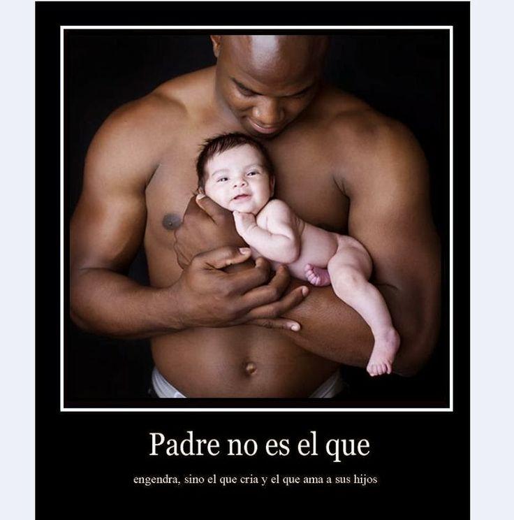 Un padre no es el que engendra