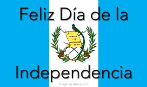 feliz-independencia-guatemala 3