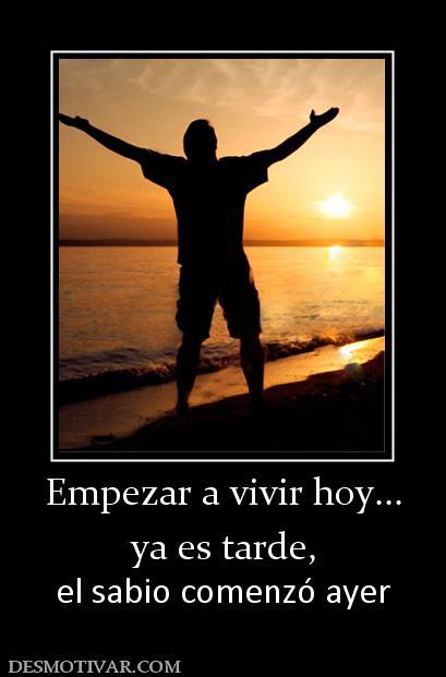 15543_empezar_a_vivir_hoy_ya_es_tarde