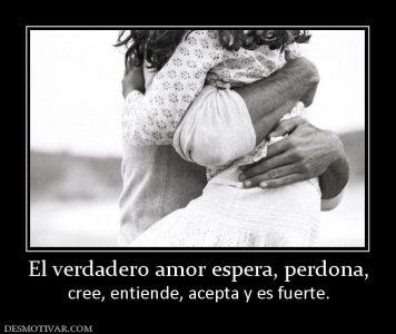 159078_el-verdadero-amor-espera-perdona