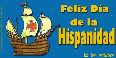Feliz Día de La Hispanidad - 12 de Octubre 03