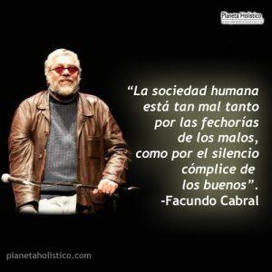 FrasedeFacundoCabralLasociedadhumana