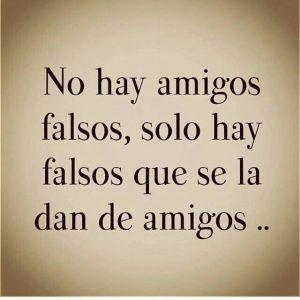 No hay amigos falsos
