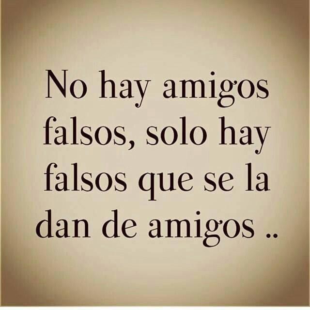 Imagenes Para Los Amigos Falsos