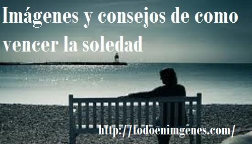 imagenes-y-consejos-de-como-vencer-la-soledad-2
