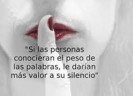El valor no es gritar es gardar silecio