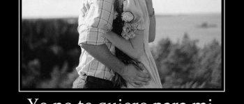 Imágenes con frases te quiero conmigo para siempre