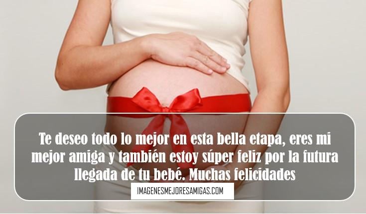 Imágenes Con Mensajes Para Una Amiga Embarazada Descargar