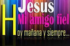 Imágenes de Jesús el fiel amigo con frases bonitas