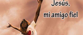 Imágenes de Jesús el fiel amigo para descargar