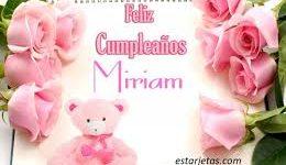 Imágenes lindas de feliz cumpleaños Miriam
